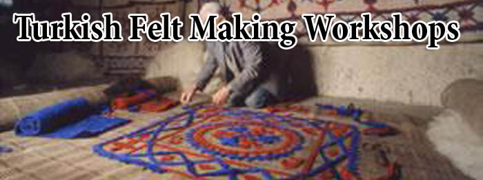 FELT MAKING WORKSHOP IN ISTANBUL Traditional